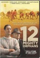 Go to record 12 mighty orphans