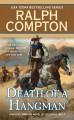 Go to record Death of a hangman : a Ralph Compton novel