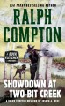 Go to record Showdown at Two-Bit Creek : a Ralph Compton novel