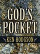 Go to record God's pocket : a western story