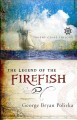 Go to record The legend of the Firefish
