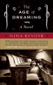 Go to record The age of dreaming : a novel