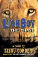 Go to record Lionboy : the chase : the second book in a trilogy / 2