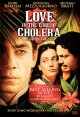 Go to record Love in the time of cholera [videorecording]