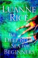 Go to record The deep blue sea for beginners [text (large print)] : a n...