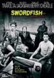 Go to record Swordfish [videorecording]