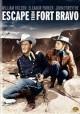 Go to record Escape from Fort Bravo [videorecording]